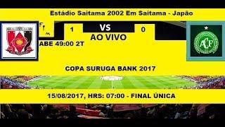 COPA SURUGA BANK 2017 URAWA RED 1 X 0 CHAPECOENSE - AO VIVO