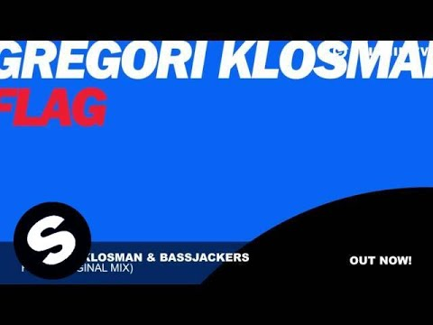 Flag (Original Mix) - Bassjackers, Gregori Klosman