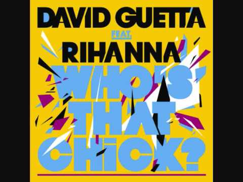 David Guetta feat. Rihanna - Whos that chick (High Quality, official version)