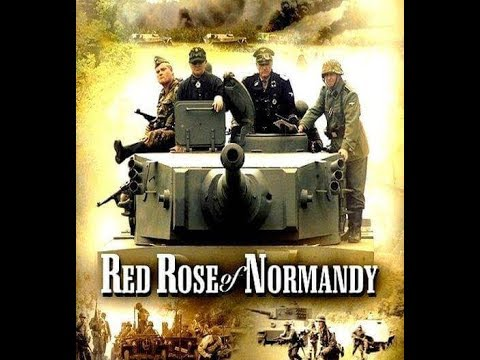 Red Rose of Normandy - SPECIAL DIRECTORS CUT Full Movie