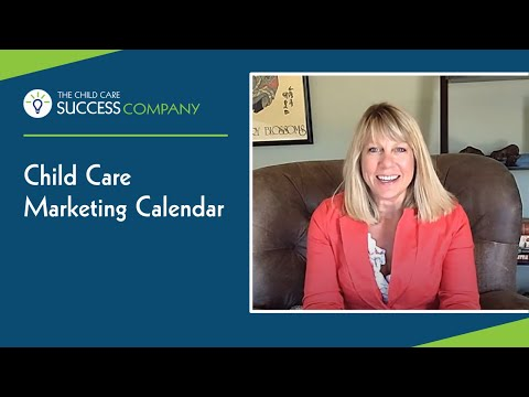 Child Care Marketing Calendar