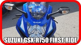 4. First Ride - 2016 Suzuki GSX-R750