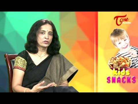 Right Diet || Kids Healthy Snacks || By Dr P. Janaki Srinath, Nutritionist