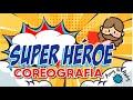 Amy y Andy Coreografia de la canción Superheroe