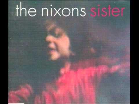 The Nixons - Sister (Acoustic Version)