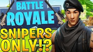 BRAND NEW FORTNITE BATTLE ROYALE OVERPOWERED SNIPERS ONLY MODE