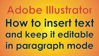 Adobe Illustrator - How to insert editable paragraph text