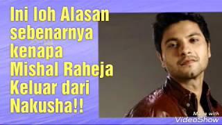 Download Video Alasan ini lah Mishal R keluar dari Nakusha! MP3 3GP MP4