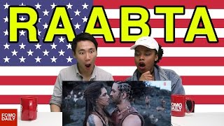 Video Raabta Trailer • Fomo Daily Reacts MP3, 3GP, MP4, WEBM, AVI, FLV Januari 2018