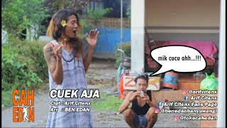 CUEK AJA - ARIF CITENX feat BEN EDAN (official music video)