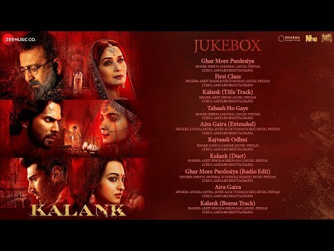 Kalank - Audio Jukebox   Varun Alia Madhuri Aditya Sanjay Sonakshi   Pritam   Amitabh   Abhishek