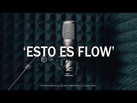 ESTO ES FLOW - BASE DE RAP / HIP HOP INSTRUMENTAL USO LIBRE (PROD BY LA LOQUERA 2020)
