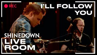 Shinedown - I'll Follow You (Live)
