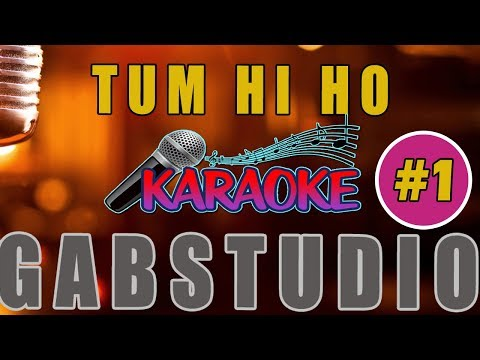 Tum Hi Ho Karaoke Versi Piano, Guitar Acoustic [ MINUS ONE ] HQ