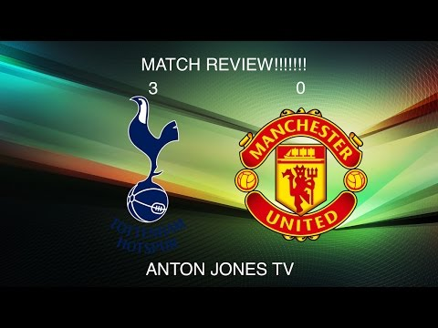 SPURS vs MUFC REVIEW| DICKED IN 6 MINUTES!!!!!!!