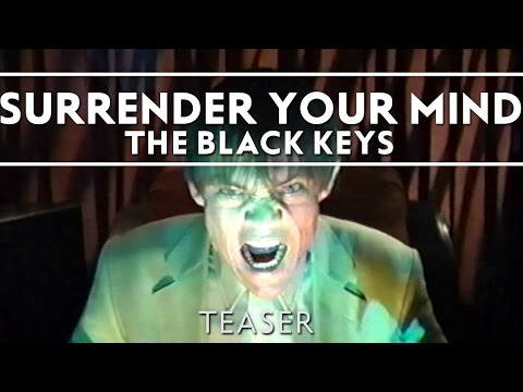 The Black Keys - Surrender Your Mind [Teaser]