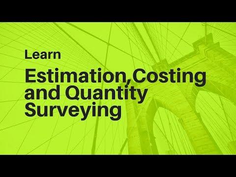 Construction Estimation Costing and Quantity Survey Videos