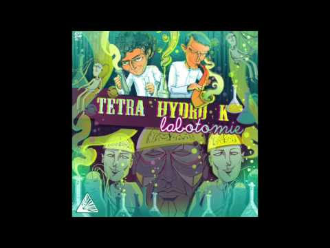 Tetra Hydro K - Karnage - Labotomie