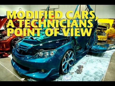 Modified Cars, a Technicians Point of View