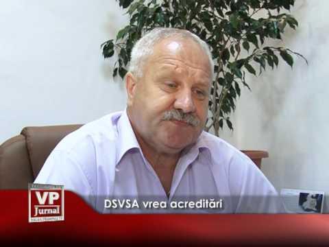 DSVSA așteaptă acreditările