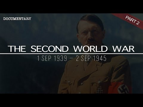 The Complete History of the Second World War | World War II Documentary | Part 2