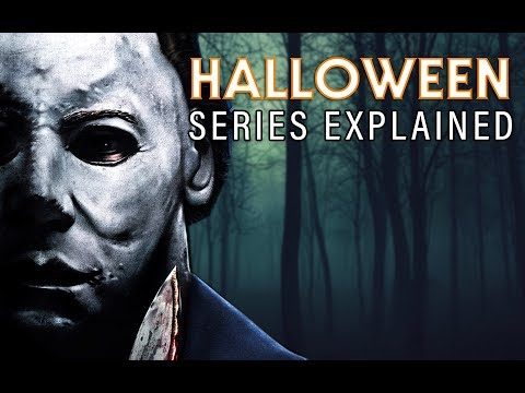 HALLOWEEN Series Explained: The Complete History of Michael Myers