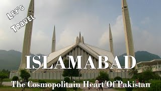 Islamabad Pakistan  city pictures gallery : Let's Travel: Islamabad - The Cosmopolitan Heart of Pakistan [Deutsch] [English Subtitles]