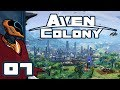 Let's Play Aven Colony [Beta] - PC Gameplay Part 7 - Overextended