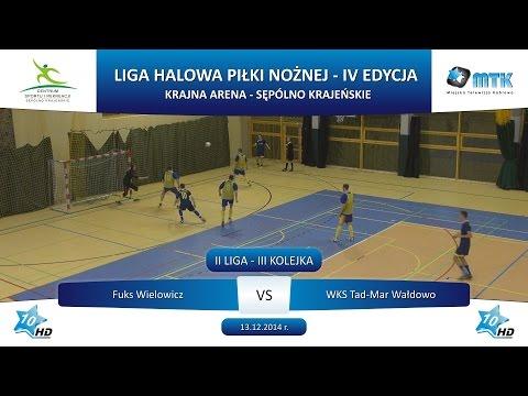 II Liga - III Kolejka: Fuks Wielowicz - WKS Tad-Mar Wałdowo 2:7, 13.12.2014 r.