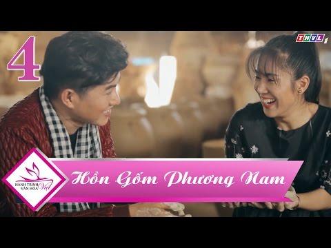 Hành Trình Văn Hóa Việt | Hồn gốm phương Nam - Tập 4: Lê Phương, Vũ Mạnh Cường khám phá làng gốm