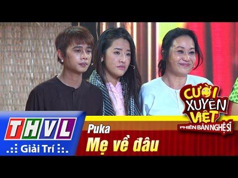 Cười xuyên Việt Phiên bản nghệ sĩ 2016 Tập 8 - Puka