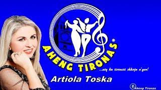 Artiola Toska Mallin E Kam Rujt Per Ty / Aheng Tironas