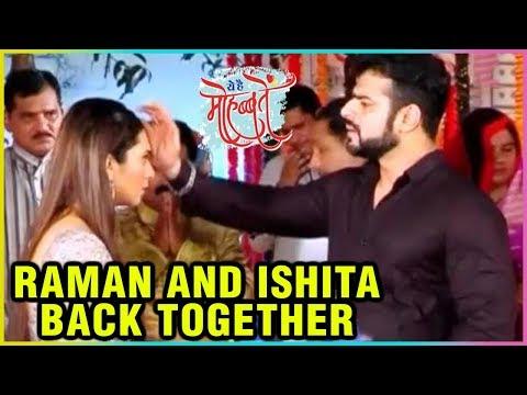 Raman & Ishita Back Together In Ye Hai Mohabbatein
