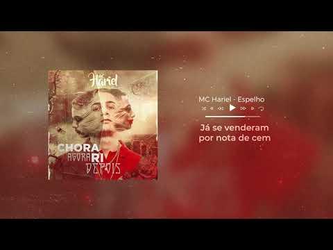 MC Hariel - Espelho feat Gaab (Áudio Oficial) Chora Agora, Ri Depois