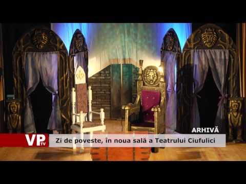 Zi de poveste, în noua sală a Teatrului Ciufulici