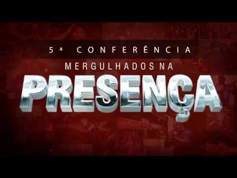 5ª Conferência Mergulhados Na Presença 2018