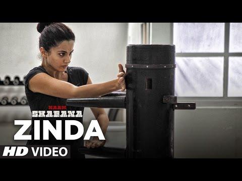 Naam Shabana : Zinda Video Song    Akshay Kumar, Taapsee Pannu, Taher Shabbir I Sunidhi , Rochak