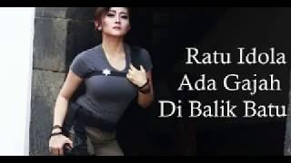 Ratu Idola - ADA GAJAH DI BALIK BATU (song 2017)