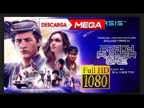 Ready Player One Audio Latino MEGA 1080p/720p Full HD