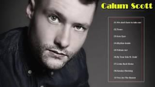 Top 20 Calum Scott Best Songs || Calum Scott New Album [Center Music]