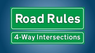 Road Rules-4Way Intersections