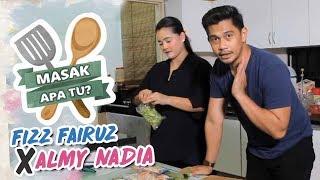 Masak Apa Tu? (2018) - Fizz Fairuz x Almy Nadia | Episod 12