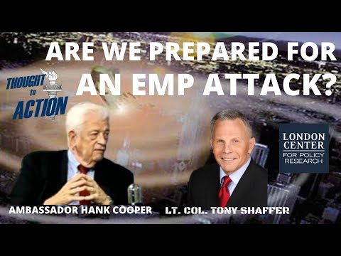 Are We Prepared for an EMP Attack? - with Ambassador Hank Cooper