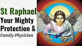 Video Prayer to St Raphael - Healing, Deliverance, Protection, Peace, Prosperity, Happy Unions, Purity MP3, 3GP, MP4, WEBM, AVI, FLV Mei 2019