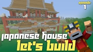 Minecraft Xbox One: Japanese Style House Let's Build! (Episode 1)