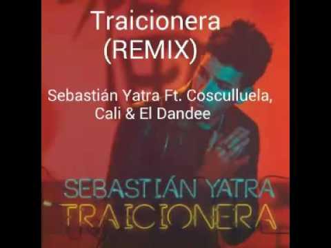 Sebastián Yatra - Traicionera (Remix) ft. Cosculluela, Cali & El Dandee