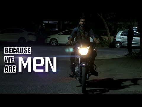 BECAUSE WE ARE MEN | A SHORT FILM ON MEN'S LIFE