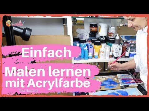 Malen lernen mit Acryl-Farbe | In nur 5 Schritten Dein eigenes Bild Malen lernen mit Acryl-Farbe