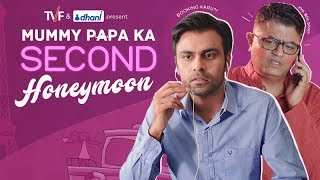 Video Mummy Papa Ka Second Honeymoon || TVF MP3, 3GP, MP4, WEBM, AVI, FLV Juni 2018