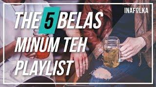 Video PLAYLIST MINUM TEH | Indonesia Indie Pop Folk - inafolka #2 MP3, 3GP, MP4, WEBM, AVI, FLV September 2017
